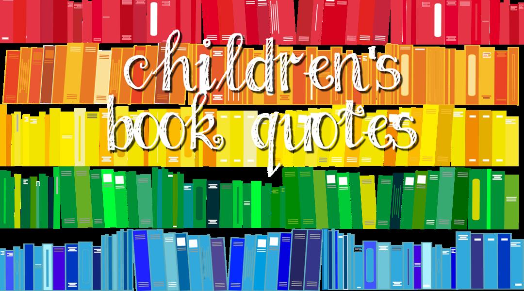 Children's book quotes illustration