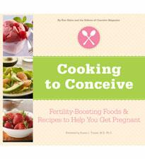 Foods for Fertility: Recipes from Cooking to Conceive