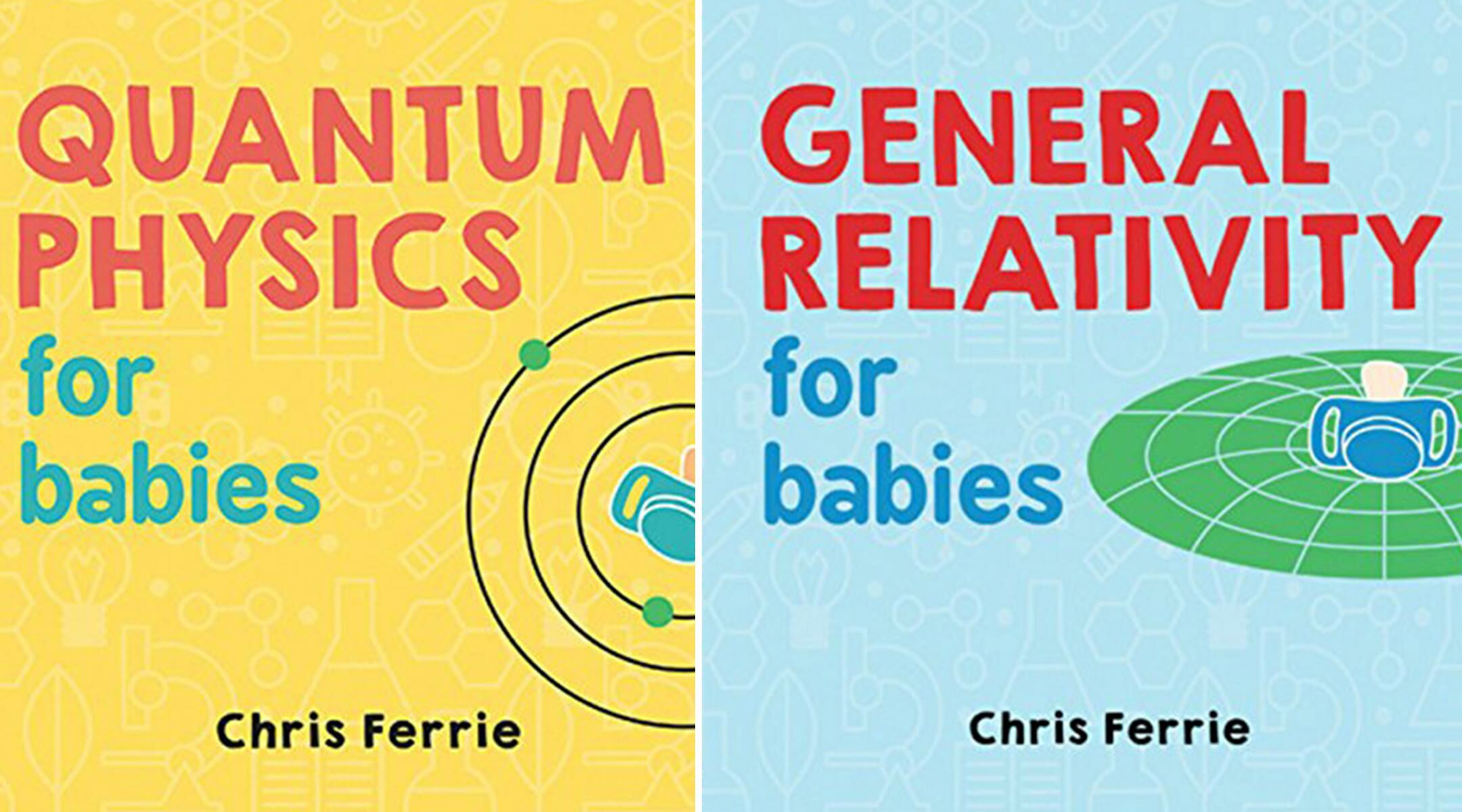 These Adorable Board Books Teach Baby Quantum Physics